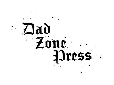 DAD ZONE PRESS press merch pin type logo