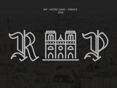 Notre Dame - RIP