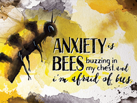 Anxiety Bees