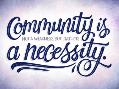 Community is a Necessity brush lettering brush script lettering procreate procreate lettering haikus with dani haiku