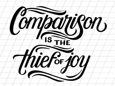 Comparison is the Thief of Joy (WIP) procreate hand-lettering swash calligraphy lettering script
