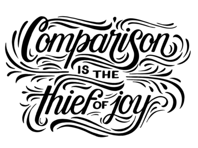 Comparison is the Thief of Joy: Linocut Experiment script comparison is the thief of joy hand-lettering calligraphy lettering woodcut linocut