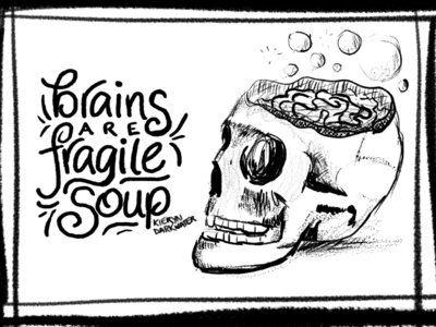 Fragile Soup (WIP) lettering procreate illustration ink autism anxiety brains skull brain mental health