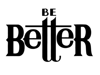 Be Better: Commission in Progress hand-lettering typography lettering serif wood type