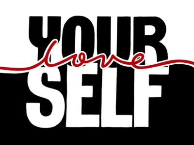 Work in Progress: Love Yourself body positivity self love sans-serif hand-lettering script
