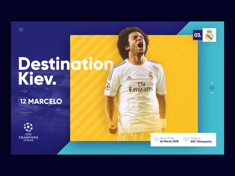 Destination Kiev. #03 visual ui uefa football 12 marcelo yellow realmadrid league landing concept champions