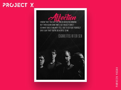 Project X : 10 Music Artists | 10 Songs | 10 Posters cigarettes after sex music band affection