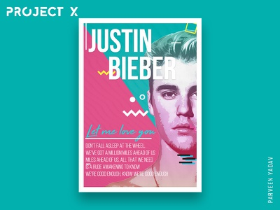 Project X : 10 Music Artists | 10 Songs | 10 Posters artwork design a day illustrator chris martin photoshop bieber challenge design posters music