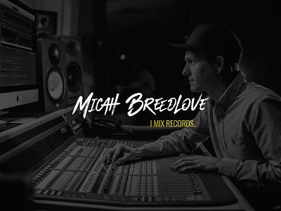 Micah Breedlove Audio Engineer Branding typography identity music artwork musician music artist band audio engineer master mix audiophile branding logo