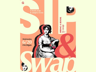 Sip & Swap at Google google event branding flyer limited color typography lettering gig key art event writer jane austen graphic character literary literature books swap sip design poster