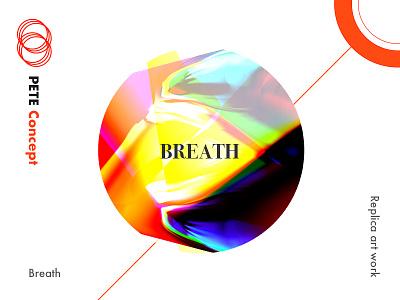 Breath replica art ux ui design breath color