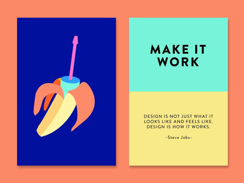 Make it Work creativity technique creativity cards inspiration quote steve jobs make it work banana