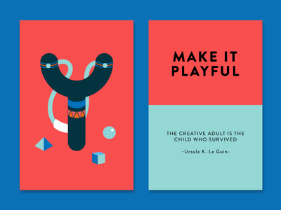 Make It Playful ursula k. le guin quote inspiration slingshot color creativity creativity technique make it cards playful