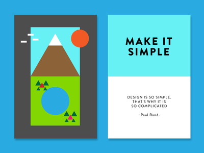 Make it Simple cards paul rand geometry lake nature mountain quote design inspiration creativity simple