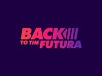 Back To The Futura