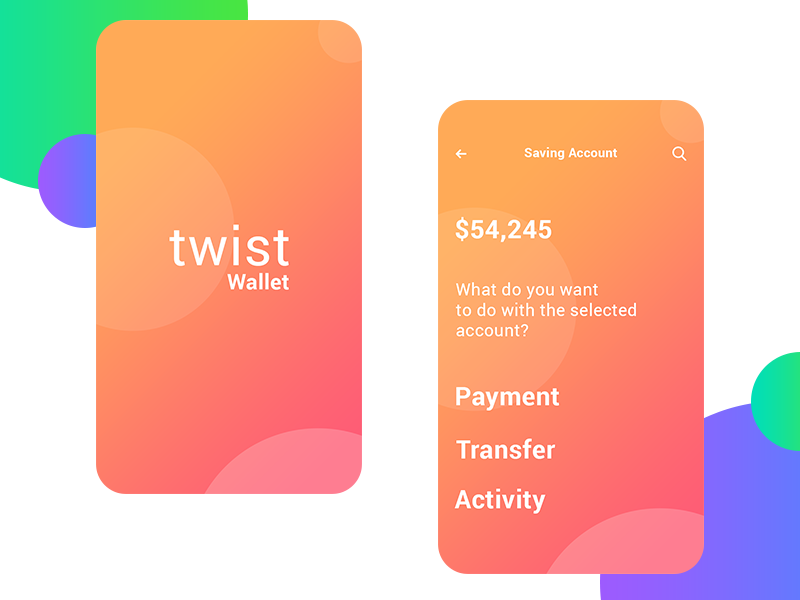 Design Bank Twist.Twist Wallet App By Manoj Rajput For Mindinventory On Dribbble
