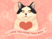 Love you more than box