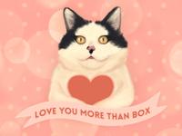 Love you more than box