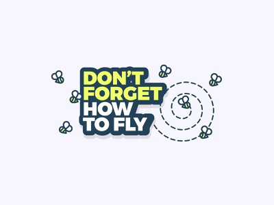 Just Fly. pennant bright type flying bee hive bzz fly bee logo illustration simple