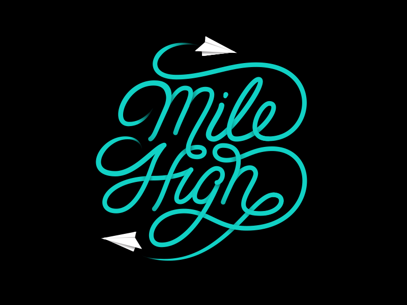 Mile High graphic design black and blue planes paper planes vector type handtype design stay high mile high lettering type