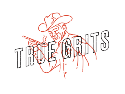 True Grits