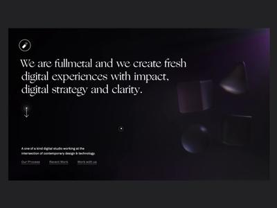 Fullmetal Website. ui typogaphy cinema 4d clean design shapes abstract 3d
