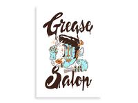 Grease Salon