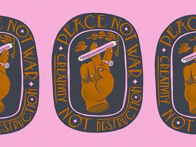 Peace Not War ✏️ Creativity Not Destruction procreate illustration creative unity peace