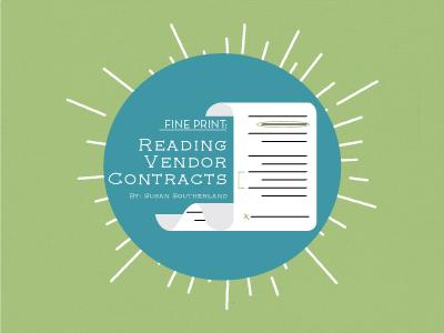 Fine Print: Reading Vendor Contracts