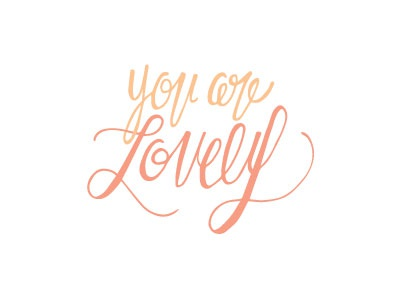 You are Lovely letters love peach orange you lovely digitize vector lettering handlettering