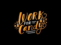 Work For Candy