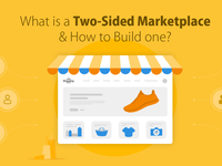 What is a Two-Sided Marketplace and How to Build one?