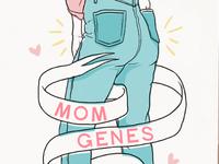 Mom Genes