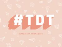 Three D Thursday