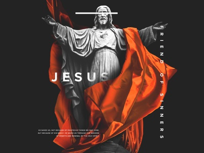 Jesus Friend of Sinners sunday black and white orange still motion ui visual media print poster type text sermon series series sermon church jesus