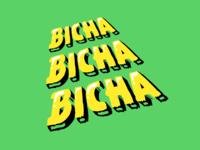 BICHA