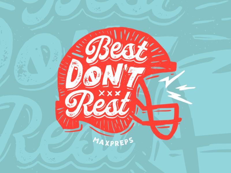 Best Don't Rest illustration typography tshirt helmet football