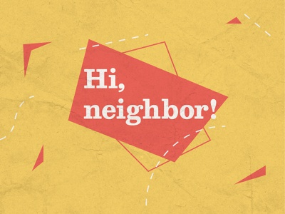 Hi neighbor! angles triangles triangle geometric midcentury texture vintage