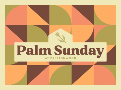 Palm Sunday 2021 colors branding church branding church design typography geometric vector church palm sunday good friday