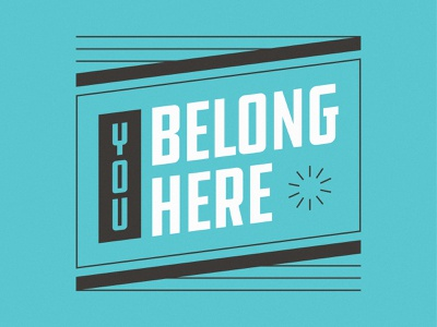 You Belong Here church art poster sign typedesign students church color vector lockup typography type