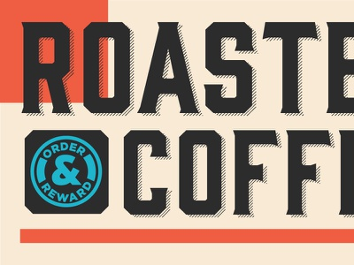 Order & Reward coffee typedesign type vector