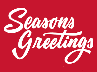Season Greetings christmas holiday graphic design hand drawn hand made custom lettering