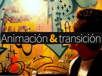 Animación y transición