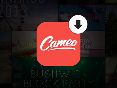 Introducing Cameo! cameo video download app store launch