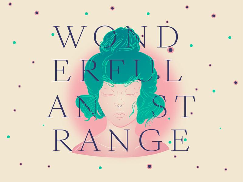 Wonderful and strange swiss sangbleu illustrator vector drawing girl typo typography illustration
