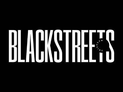 BLACKSTREETS MAGAZINE blackstreetsmagazine lettering custom type branding typography