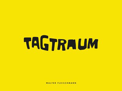 TAGTRAUM - COVER ZINE DESIGN blackstreetsmagazine tagtraum custom lettering custom type lettering identity branding typography
