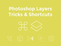 Photoshop Layers Tricks & Shortcuts