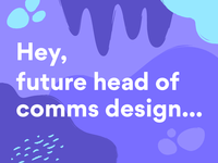 We're hiring a Head Of Comms Design