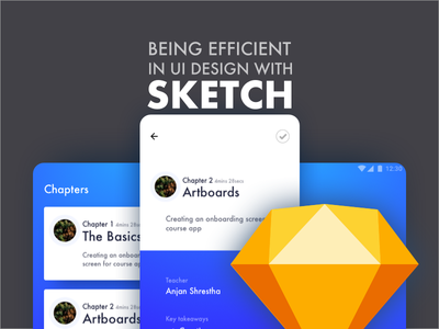Being Efficient in UI Design with Sketch plugins libraries symbols sketch course sketch class ux ui sketch sketch app course skillshare